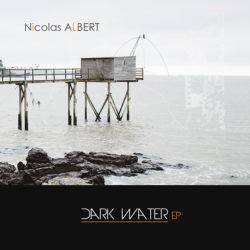 Nicolas ALBERT Musique Dark Water EP Nantes compositeur